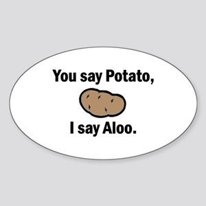 I say Aloo Oval Sticker